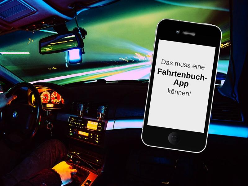 7 Dinge, die eine Fahrtenbuch-App können sollte