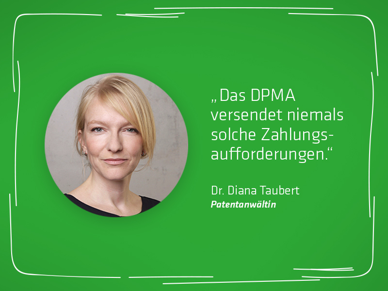 Patentanwältin Dr. Taubert warnt: Vorsicht vor vermeintlichen Zahlungsaufforderungen des DPMA