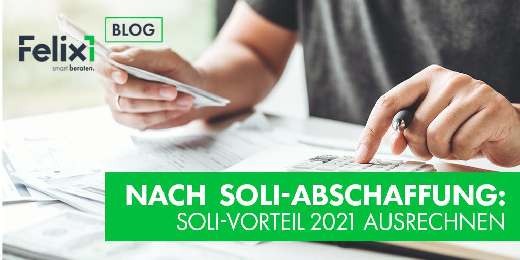 Nach Soli-Abschaffung: Soli-Vorteil 2021 ausrechnen
