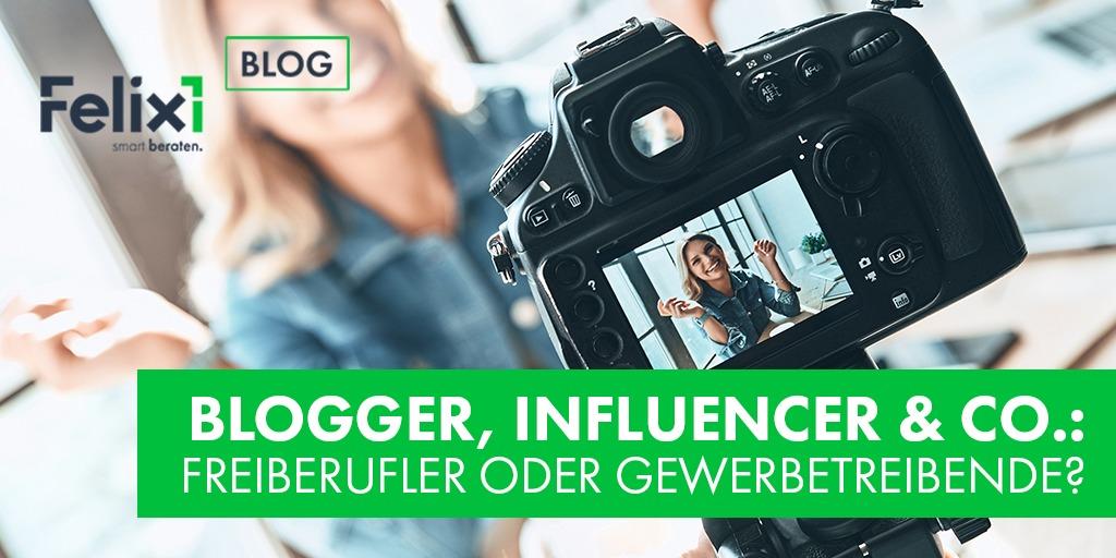 Blogger, Influencer und Co.: Freiberufler oder Gewerbetreibende?