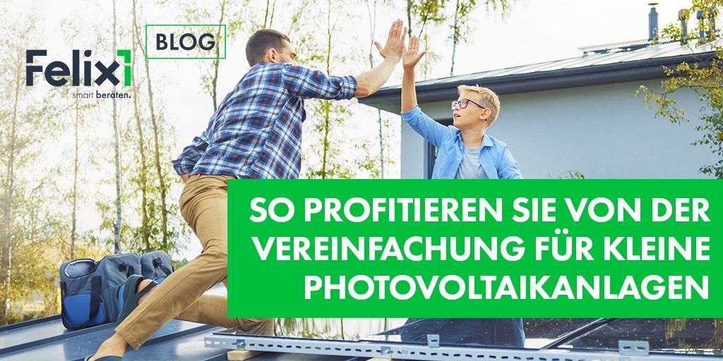 So profitieren Sie von der Vereinfachung für kleine Photovoltaikanlagen